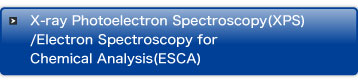 X-ray Photoelectron Spectroscopy(XPS)/Electron Spectroscopy for Chemical Analysis(ESCA)